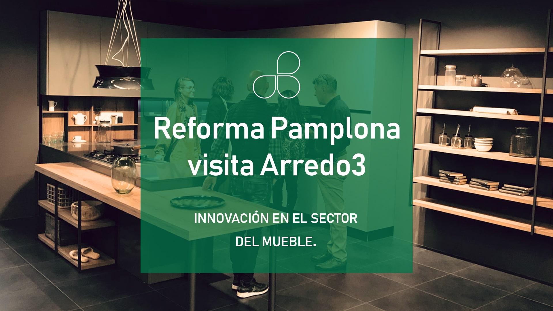 Reforma Pamplona visita Arredo3
